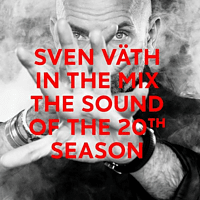 Various - Sven Vaeth In The Mix: The Sound Of The 20th Seaso [CD]