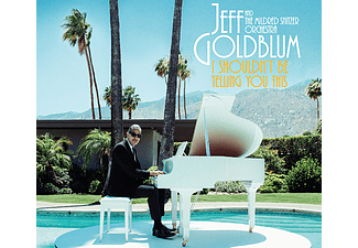 Jeff Goldblum - I Shouldn't Be Telling You This (CD)