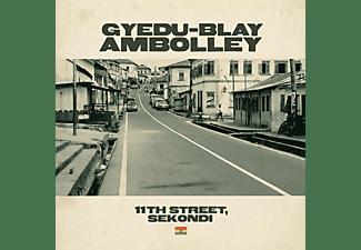 Gyedu Blay-ambolley - 11TH STREET, SEKONDI  - (Vinyl)
