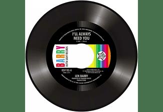 Len Barry - I'll Always Need You/Love Love Love  - (Vinyl)
