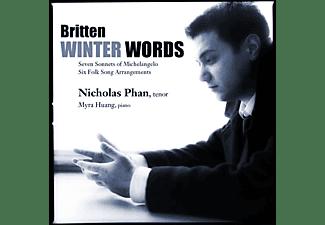 Nicholas Phan, Myra Huang - Winter Words/Seven Sonnets Of Michelangelo  - (CD)