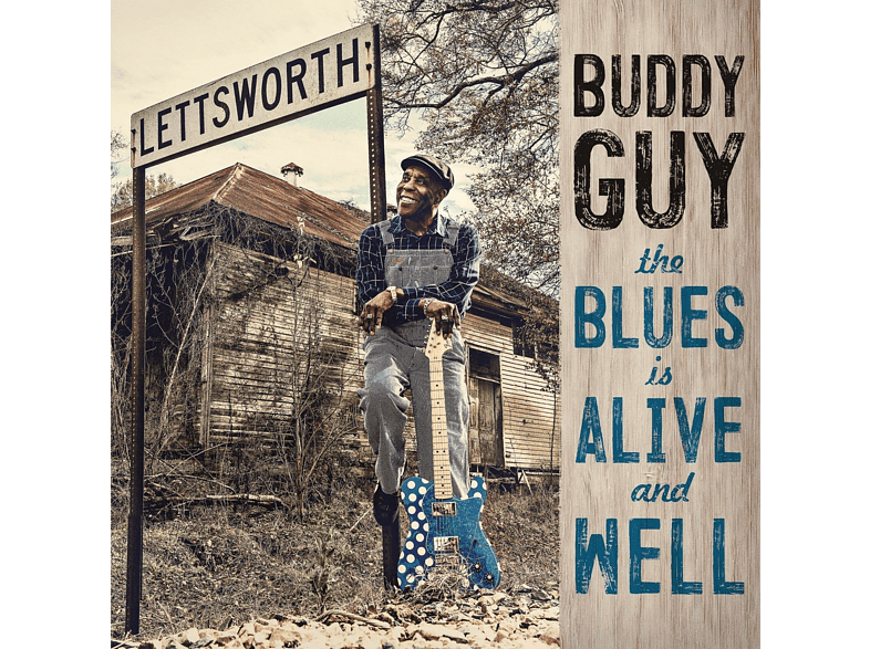 Buddy Guy - The Blues Is Alive And Well [Vinyl]
