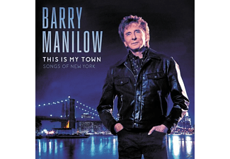 Barry Manilow - THIS IS MY TOWN - SONGS OF NEW YORK  - (CD)