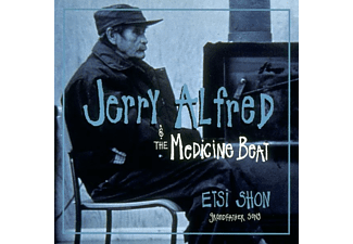 Jerry Alfred + The Medicine Beat - ETSI SHON  - (CD)