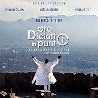 Franceso Di Fiore, Giovanni Sollima, Gliarchi Ensemble, Oriana Civile - ORE DICIOTTO IN PUNTO.. [CD]
