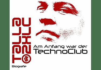Talla 2xlc - Gelesen Von Denis Rühle - Am Anfang war der TechnoClub-Biografie (MP3)  - (CD)