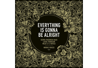 Georg F. Haas, Lasse Thoresen, Maja Ratkje, Nordic Voices - Everything is going to be alright!  - (CD)