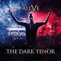 The Dark Tenor - Alive - 5 Years [CD]