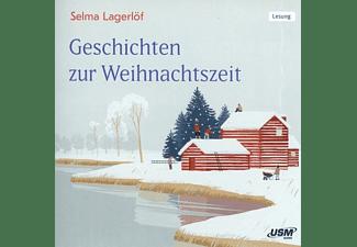 Selma Lagerlöf - Geschichten zur Weihnachtszeit  - (CD)