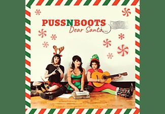Puss N Boots - Dear Santa...  - (CD)