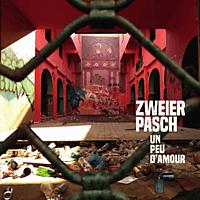 Zweierpasch - Un Peu D'Amour [CD]