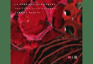 Gabriel Scotti - The Fairy Tale Factory  - (CD)