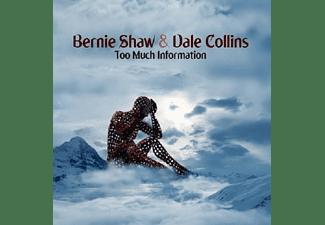 Bernie Shaw, Dale Collins - Too Much Information  - (Vinyl)