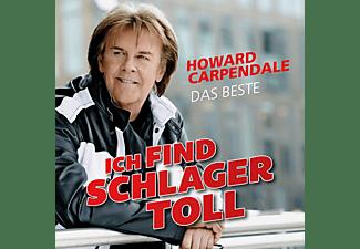 Howard Carpendale - Ich Find Schlager Toll-Das Beste  - (CD)