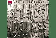 Denis Streibig - SEQUENCES INQUIETES [CD]
