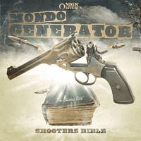 Mondo Generator - Shooters Bible (Clear Green) [Vinyl]