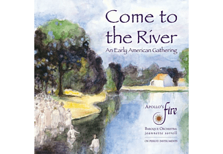 Apollos Fire, Jeannette  Sorrell - Come To The River  - (CD)
