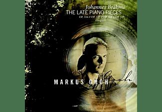 Markus Groh - BRAHMS LATE PIANO PIECES SA  - (SACD Hybrid)