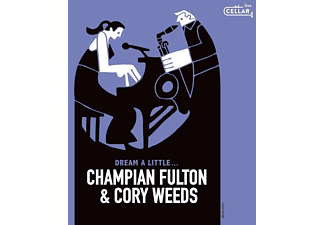 Cory Fulton, Champian Fulton - DREAM A LITTLE...  - (CD)