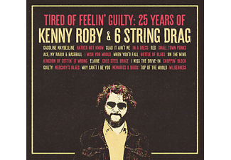 Kenny & 6 String Dr Roby - TIRED OF FEELIN'..  - (CD)
