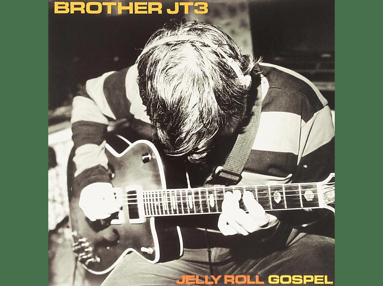 Brother Jt3 - Jelly Roll Gospel [Vinyl]