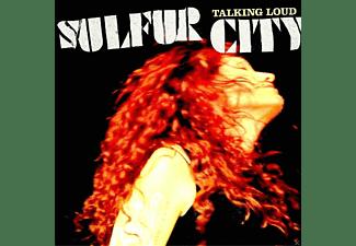Sulfur City - Talking Loud  - (CD)