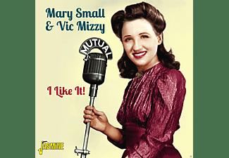 Mary Small, Vic Mizzy - I LIKE IT  - (CD)