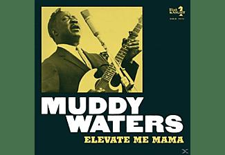 Muddy Waters - Elevate Me Mama  - (CD)