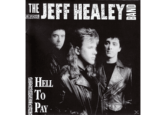 Jeff Healey Band - Hell To Pay  - (CD)