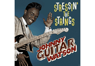 "Johnny ""guitar"" Watson - Stressin' The Strings  - (CD)"