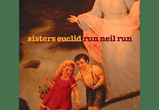 The Sisters Euclid - Run Neil Run  - (CD)