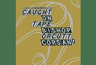 Caught On Tape, Bishop, Orcutt, Corsano - Parallelogram A La Carte: Thurston Moore & John Mo [Vinyl]