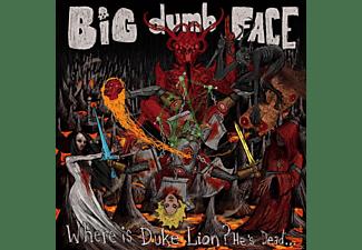 Big Dumb Face - Where is Duke Lion? He's Dead.  - (CD)