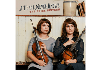 Price Sisters - A Heart Never Knows  - (CD)