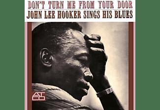 John Lee Hooker - Don't Turn Me From Your Door  - (Vinyl)