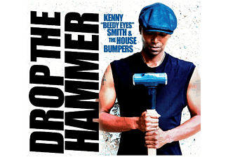 The House Bumpers, Kenny -beedy Eyes- Smith - Drop The Hammer  - (CD)