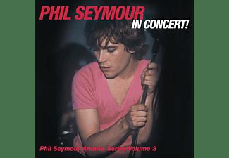 Phil Seymour - Phil Seymour In Concert  - (CD)