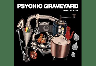 Psychic Graveyard - Loud As Laughter  - (CD)