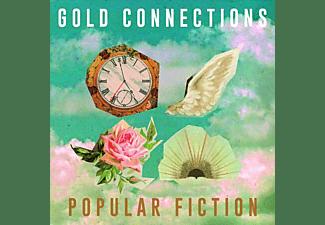 Gold Connections - POPULAR FICTION  - (Vinyl)