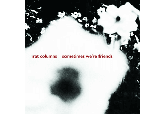 Rat Columns - 7-SOMETIMES WE'RE FRIENDS  - (Vinyl)