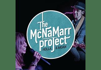 The McNamarr Project - HOLLA & MOAN  - (CD)