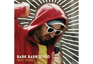 Bark Bark Disco - HOLY SMOKES (DOWNLOAD)  - (Vinyl)