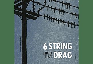Six String Drag - HIGH HAT (REISSUE)  - (Vinyl)