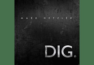 Mark Hetzler - DIG.  - (CD)