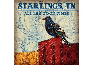 Tn Starlings - ALL THE GOOD TIMES  - (CD)