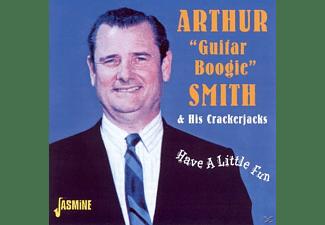 Arthur Smith - HAVE A LITTLE FUN (& HIS CRACKERJACKS)  - (CD)