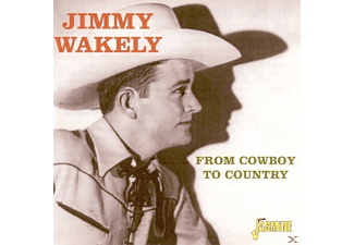 Jimmy Wakely - From Cowboy To Country  - (CD)
