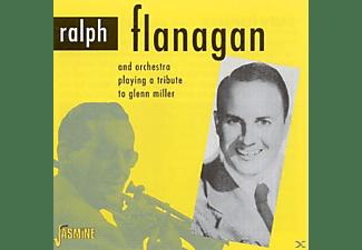 Ralph Flanagan - A TRIBUTE TO GLENN MILLER  - (CD)