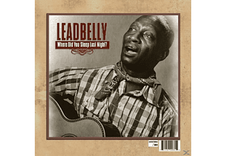 Leadbelly - WHERE DID YOU SLEEP LAST NIGHT?  - (Vinyl)