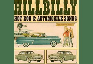VARIOUS - Hillbilly Hot Rod & Automobile Songs  - (CD)
